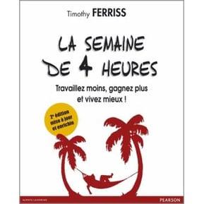 La-semaine-de-4-heures de Tim Ferriss