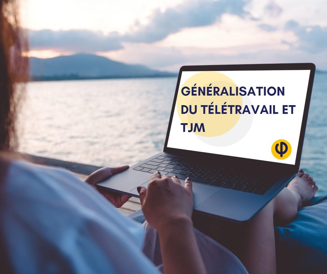 généralisation du télétravail et tjm